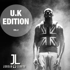U.K Edition Vol.2 - DJ Jordan Lennon (Dave, Mist, Fredo, NSG, Stormzy, Chip, D-Block Europe & More)