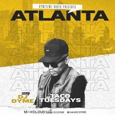 Taco Tuesdays // Throwback Atlanta Hits // 08.13.20