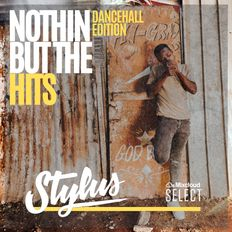 @DjStylusUK - Nothin' But The Hits Dancehall Edition (Mixcloud Select Series)
