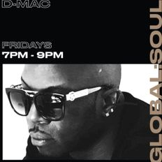 THE D-MAC SHOW ON GLOBAL SOUL RADIO 10TH SEPTEMBER 2021 EDITION