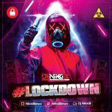 #Lockdown Mix - Dj Nikki B