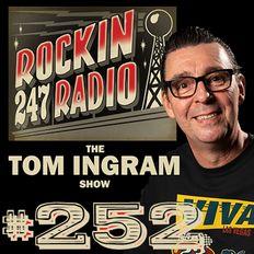 Tom Ingram Show #252