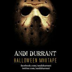 Andi Durrant Halloween Mixtape (Rare 2011 Recording)