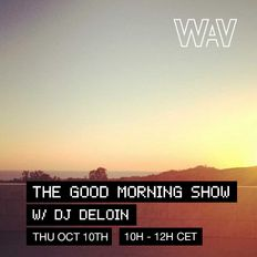 The Good Morning show w/ Dj Deloin at We Are Various | 10-10-19