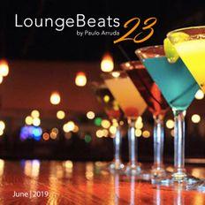Lounge Beats 23 by Paulo Arruda | June 2019