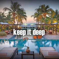Keep It Deep Ep 137