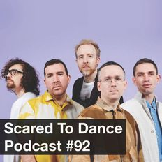 Scared To Dance Podcast #92