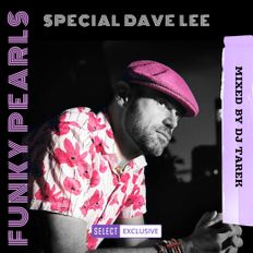 Funky Pearls Special Dave Lee Mixed By Dj Tarek From Paris