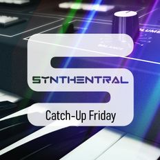 Synthentral 20210108 Catch-Up Friday (Last of 2020)