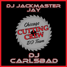 DJ Jackmaster Jay & DJ CarlsBad from the Chicago Cutting Crew-Forgotten Oldies (Jay's Mix First)