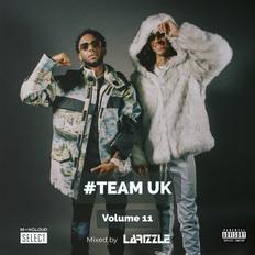 Team UK Vol. 11 [Full Mix] #Festive6