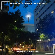 Hard Times Radio #055 - Future Beats
