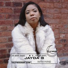 Jayda B w/ HVNS - 3.26.2020