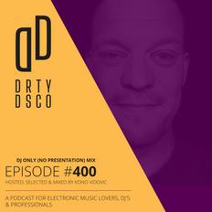 #400 | DJ ONLY MIX: CRi | CARIBOU | BLACK LOOPS | MAJORETTES | LESNY DEEP | JOEL HOLMES | DIPLO