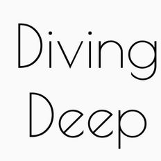 Diving Deep Podcast 8