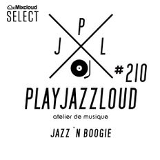 PJL sessions #210 [jazz 'n boogie]