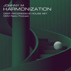Harmonization | Deep Progressive House Set | DEM Radio Podcast