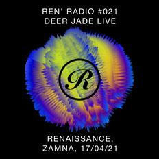 Ren' Radio #021 - Deer Jade Live