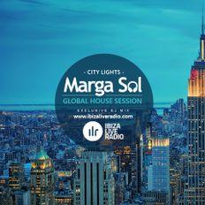 Ibiza Live Radio Show - CITY LIGHTS Dj Mix (Global House Session by Marga Sol)