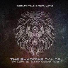 Led Manville & Adam Wake - The Shadows Dance (2020)