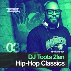 DJ Toots 2len /// Hip-Hop Classics 03 /// Gang Starr, Method Man, Biggie, Eric B, Rakim, De La Soul