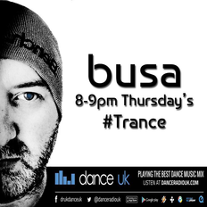 DJ Busa - In The Mix - Trance Thursday - Dance UK - 10/10/19