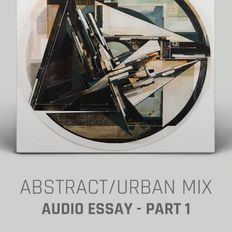 Abstract / Urban (Part 1) - Mixed & Compiled by Rob Swain