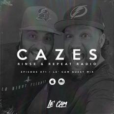 Rinse & Repeat Radio (071) • Le' Cam Guest Mix