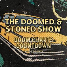 The Doomed & Stoned Show - Doom Charts Countdown (S7E26)