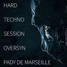 OverSyn I Pady de Marseille - Hard Techno Session
