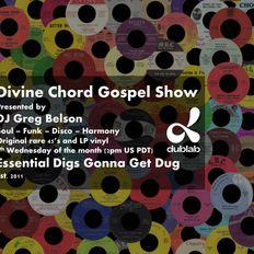 Divine Chord Gospel Show pt. 110