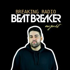 BREAKING RADIO // Brand New House, Hiphop, Reggaeton - Aug 2019