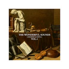 The Wonderful Sounds Vol. I (((Mixtape)))