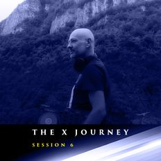 The X Journey Session 6