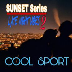 Cool SportDJ - Coast 2 Coast Hip Hop / Late Night Vibes Ep. 2