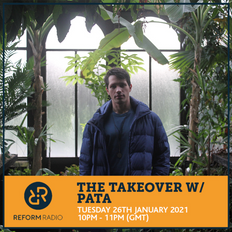 The Takeover w/ Pata 26th January 2021