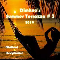 Dimkee's Summer Terrazza 2019 # 3 (Chillout/Deephouse)