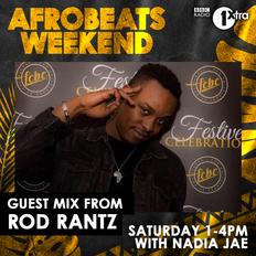 BBC 1Xtra Afrobeats Take Over: Rod Rantz Guest Mix