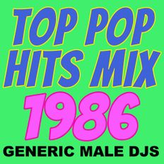 Top Pop Hits from 1986