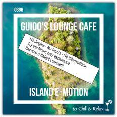 Guido's Lounge Cafe Broadcast 0396 Island E-Motion (Select)