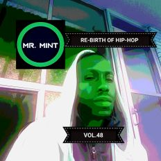 MR. MINT - RE-BIRTH OF HIP-HOP VOL.48