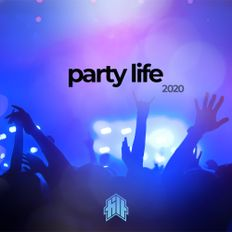 PARTY LIFE 2020 HITS MIX