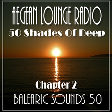 BALEARIC SOUNDS 50 50 Shades Of Deep Chapter 2