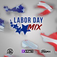 Labor Day Mix (2018) ft Alex Dynamix, DJ Acme & Tek One