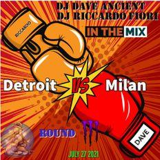 Detroit VS Milan  #3 - B2B  Dj Dave Ancient  Dj Riccardo Fiori