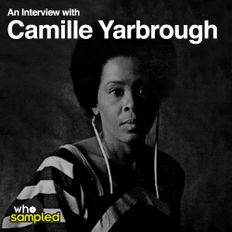 Camille Yarbrough Interviewed for WhoSampled