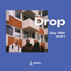 The Drop: New Releases: R&B, Neo Soul, Hip Hop (July 19, 2021)