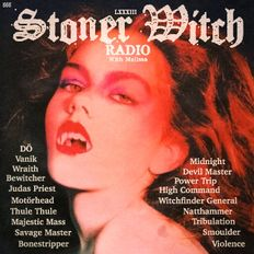 STONER WITCH RADIO LXXXIII