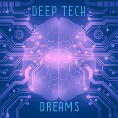 Deep Tech Dreams v1.0 Mixed By Buddhafish