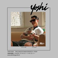 THIS IS MUCKY RADIO EPISODE #1: YOSHI